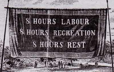 Image: Eight Hour Day Banner, Melbourne, 1856, courtesy Wikepedia.