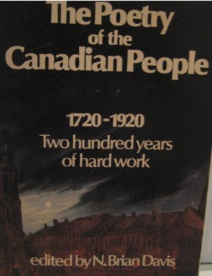 Image: Cover of The Poetry of the Canadian People 1720-1920. Click image to buy at Amazon.ca.